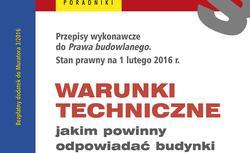 Nowe warunki techniczne: AKTUALNY TEKST ROZPORZĄDZENIA + KOMENTARZE w PDF
